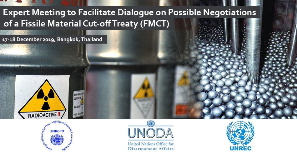 Expert meeting to facilitate dialogue on possible negotiations of a Fissile Material Cut-off Treaty (FMCT)